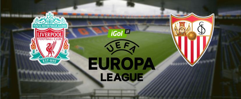 Liverpool czy Sevilla? Kto zwycięży w finale Ligi Europy?