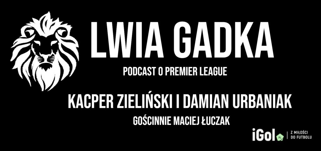 """""""Lwia Gadka"""" #2: londyńskie klimaty, gość – Maciej Łuczak"""