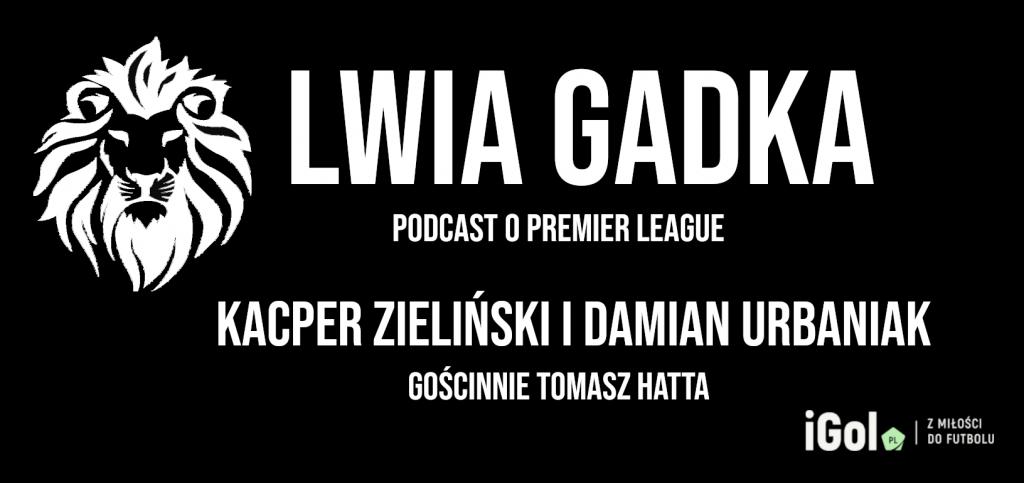 """""""Lwia Gadka"""" #4: Polacy na Wyspach Brytyjskich, gość – Tomasz Hatta"""